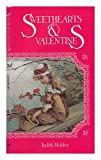 Sweethearts and Valentines, Judith Holder, 0894790676