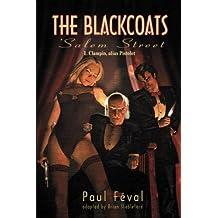 The Black Coats: Salem Street 1: Clampin, alias Pistolet