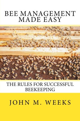 Download Bee Management Made Easy: The Rules for Successful Beekeeping pdf