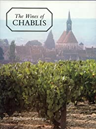 The Wines of Chablis and the Yonne