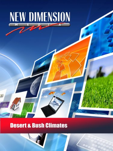 Desert & Bush Climates -