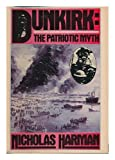Front cover for the book DUNKIRK - THE PATRIOTIC MYTH by Nicholas Harman
