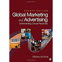 Global Marketing and Advertising: Understanding Cultural Paradoxes 4ed