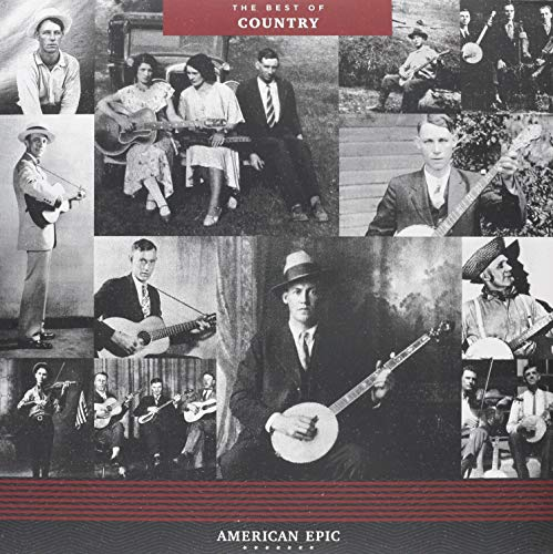 American Epic: The Best Of Country / Various