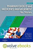 img - for Pharmacology and Medicines Management for Nurses Text and Evolve eBooks Package, 4e by George Downie MSc FRPharmS F(Hon)CPP (28-Dec-2007) Hardcover book / textbook / text book