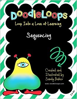 DoodleLoops Sequencing: Loop Into a Love of Learning Book 9