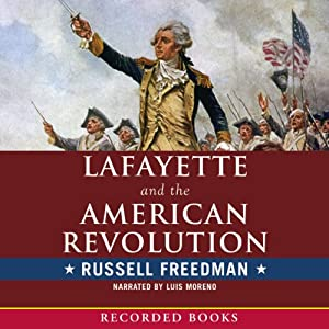 Lafayette and the American Revolution Audiobook