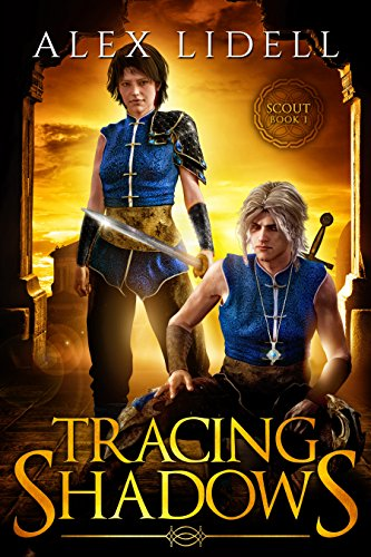 Tracing Shadows: Scout Book 1 of 2 by [Lidell, Alex]