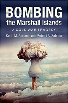 ~ONLINE~ Bombing The Marshall Islands: A Cold War Tragedy. keddy Leica gestion August October epoca Street Adoption