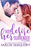 His Desire Her Surrender (Dominating Billionaires Romance #2): Dominating Billionaires