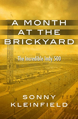 A Month at the Brickyard: The Incredible Indy ()