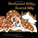 img - for Nathaniel Willy, Scared Silly book / textbook / text book