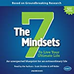 The 7 Mindsets to Live Your Ultimate Life | Scott Shickler,Jeff Waller