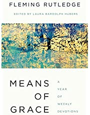 Means of Grace: A Year of Weekly Devotions