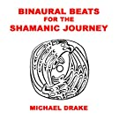 Binaural Beats for the Shamanic Journey