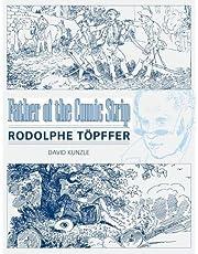 Father of the Comic Strip: Rodolphe Töpffer