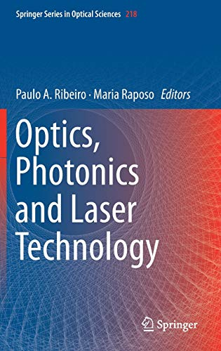 Optics, Photonics and Laser Technology (Springer Series in Optical Sciences)