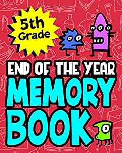 Sweepstakes: 5th Grade End of the Year Memory Book:...