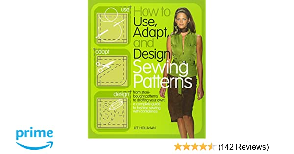 How To Use Adapt And Design Sewing Patterns From Store Bought
