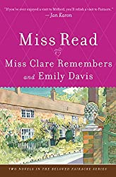 Miss Clare Remembers and Emily Davis: A Novel (The Beloved Thrush Green Series)