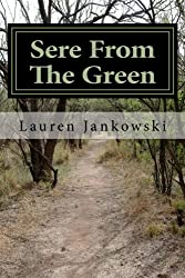 Sere from the Green (Shape Shifter Chronicles) (Volume 1)