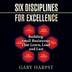 Six Disciplines for Excellence