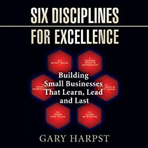 Six Disciplines for Excellence Audiobook