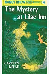 Nancy Drew 04: The Mystery at Lilac Inn (Nancy Drew Mysteries Book 4) Kindle Edition