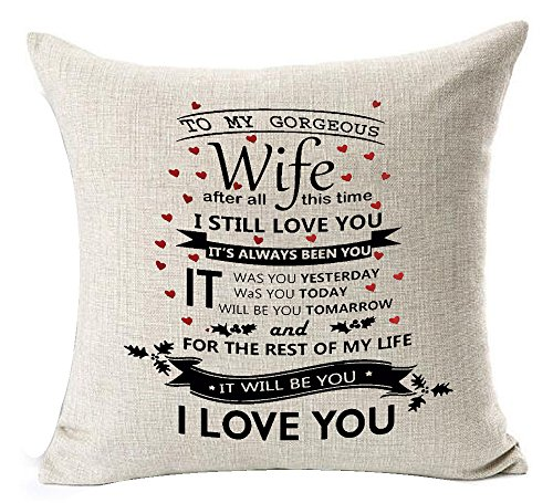 Best-Anniversary-Gifts-For-Lover-Wife-Nordic-Sweet-Warm-Funny-Sayings-To-My-Gorgeous-I-Still-Love-You-Cotton-Linen-Decorative-Throw-Pillow-Case-Cushion-Cover-Square-18-X-18-Inches