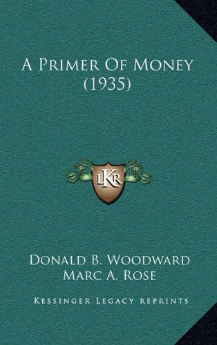 Read Online A Primer Of Money (1935) pdf