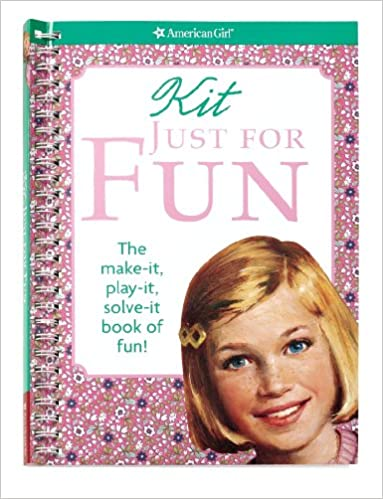 Kit Just for Fun (American Girl Library)