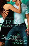 Slow Ride (Fast Track Book 5)