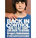 Back in Control, Gregory Bodenhamer, 0130568708