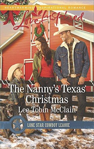 (The Nanny's Texas Christmas: A Wholesome Western Romance (Lone Star Cowboy League: Boys Ranch Book 3))