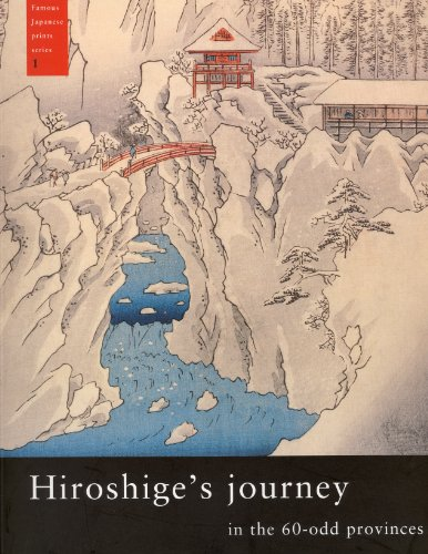 Art Artist Paintings Prints - Hiroshige's Journey in the 60-Odd Provinces (Famous Japanese Print Series)