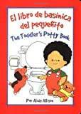 Toddler's Potty Book, Alida Allison, 084310502X