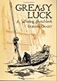 Greasy Luck, Gordon Grant, 0486437418