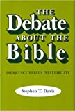 The Debate about the Bible 0th Edition