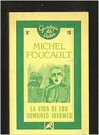 La vida de los hombres infames: Amazon.es: Foucault