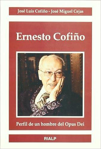 Descargar libro online gratis Ernesto Cofiño (Libros sobre el Opus Dei) 8432134511 MOBI