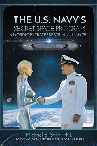Book : The US Navy's Secret Space Program and Nordic Ext...