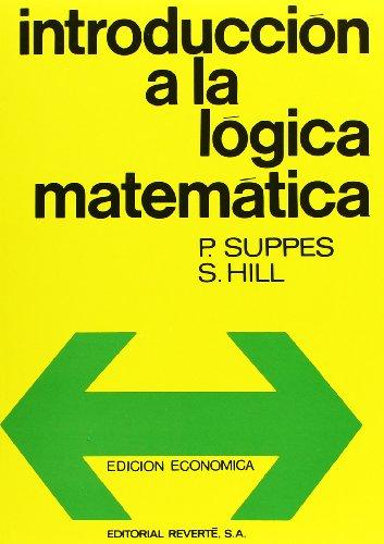 Introducción A La Lógica Matemática (Spanish Edition)