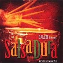 DJ Lubi Presents Salsa Dura