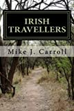 Irish Travellers: An Undocumented Journey Through