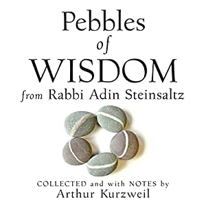 Pebbles of Wisdom from Rabbi Adin Steinsaltz | Livre audio
