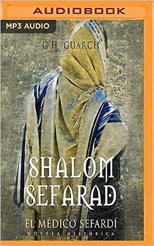 Shalom Sefarad El Medico Sefardi