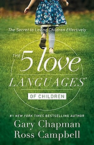 The 5 Love Languages of Children: The Secret to Loving Children - Shops Marketplace Tempe