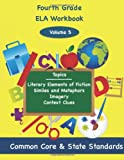 Fourth Grade ELA Volume 5, Todd Deluca, 149486018X
