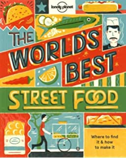Street food amazon tom kime 9780756622589 books worlds best street food mini lonely planet forumfinder Choice Image