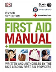 First Aid Manual - 10th Edition revised